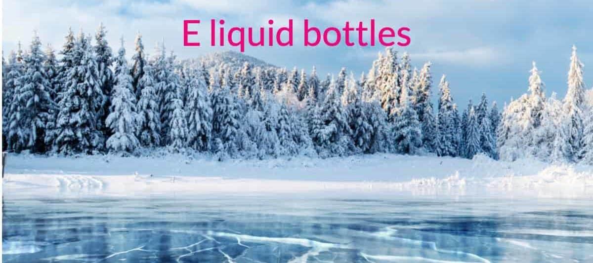 e liquid bottles