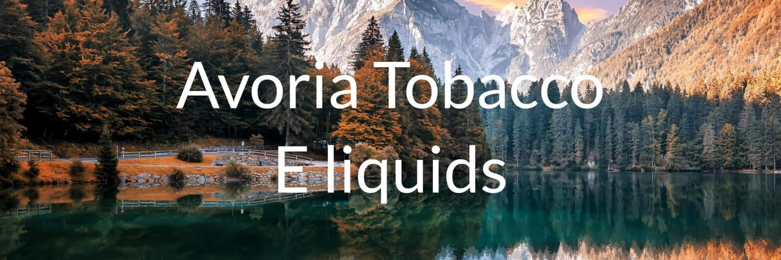 Avoria tobacco e liquids